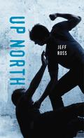 Jeff Ross: Up North