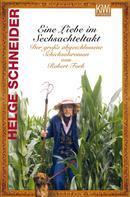 Helge Schneider: Eine Liebe im Sechsachteltakt ★★★★