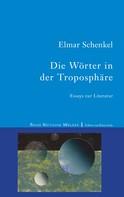 Elmar Schenkel: Die Wörter in der Troposphäre