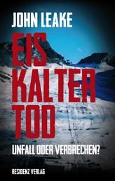 Eiskalter Tod - Unfall oder Verbrechen?
