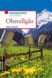 Oberallgäu - Lieblingsplätze zum Entdecken