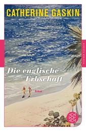Die englische Erbschaft - Roman