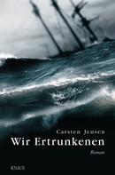 Carsten Jensen: Wir Ertrunkenen ★★★★