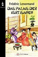 Gerd Frank: Das Palais der Kurtisanen ★★★★
