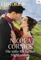 Nicola Cornick: Die süße Rache des Highlanders ★★★★