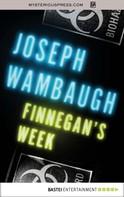 Joseph Wambaugh: Finnegan's Week ★★★★