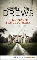 Christine Drews: Tod nach Schulschluss ★★★★