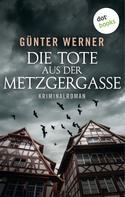 Günter Werner: Die Tote aus der Metzgergasse ★★★