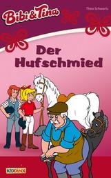 Bibi & Tina - Der Hufschmied - Roman zum Hörspiel