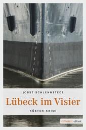 Lübeck im Visier