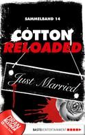 Linda Budinger: Cotton Reloaded - Sammelband 14 ★★★★★