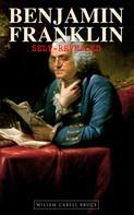 Wiliam Cabell Bruce: Benjamin Franklin, Self-Revealed