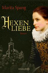 Hexenliebe - Roman