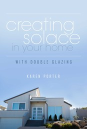 Creating Solace in Your Home - With Double Glazing