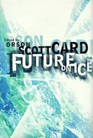 Orson Scott Card: Future on Ice