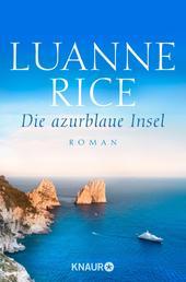 Die azurblaue Insel - Roman