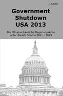 John Smith: Government Shutdown USA 2013