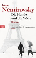 Irène Némirovsky: Die Hunde und die Wölfe ★★★★