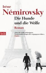 Die Hunde und die Wölfe - Roman