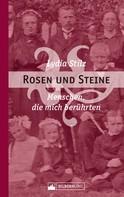 Lydia Stilz: Rosen und Steine