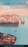 Christa Hein: Der Glasgarten ★★★