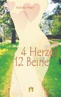 Victoria Pearl: 4 Herzen 12 Beine ★★★★