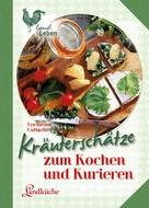 Markusine Guthjahr: Kräuterschätze ★★★★