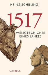 1517 - Weltgeschichte eines Jahres