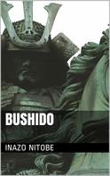 Inazo Nitobe: Bushido