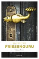 Olaf Büttner: Friesenguru