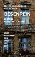 Gerhard Schumacher, Axel Wörner: Besenrein