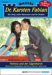Dr. Karsten Fabian - Folge 164 - Patricia und der Lügenbaron