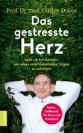Prof. Dr. med. Gustav Dobos: Das gestresste Herz ★★★★★