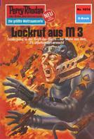 K. H. Scheer: Perry Rhodan 1074: Lockruf aus M 3 ★★★★