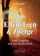 Ava Minatti: Elfen, Feen & Zwerge