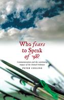 Peter Collins: Who Fears to Speak of '98