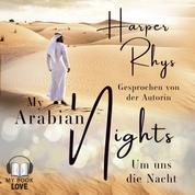 My Arabian Nights - Um uns die Nacht