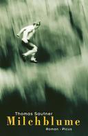 Thomas Sautner: Milchblume ★★★★
