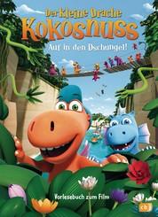 Der kleine Drache Kokosnuss - Auf in den Dschungel - Vorlesebuch zum Film - Ab 27.12.2018 im Kino