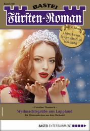 Fürsten-Roman 2591 - Adelsroman - Weihnachtsgrüße aus Lappland