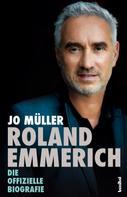 Jo Müller: Roland Emmerich
