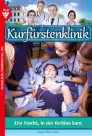 Nina Kayser-Darius: Kurfürstenklinik 8 – Arztroman ★★★★★