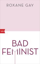 Bad Feminist - Essays