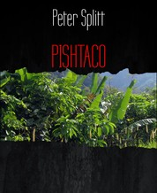 PISHTACO - Ein Thriller nach Vorlage einer alten peruanischen Horror-Legende