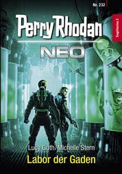 Perry Rhodan Neo 232: Labor der Gaden - Staffel: Sagittarius
