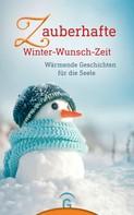 Christine Jakob: Zauberhafte Winter-Wunsch-Zeit ★★★★
