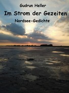 Gudrun Heller: Im Strom der Gezeiten ★★★★★
