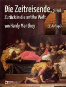 Hardy Manthey: Die Zeitreisende, Teil 9 ★★★★