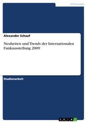 Neuheiten und Trends der Internationalen Funkausstellung 2009
