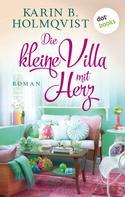 Karin B. Holmqvist: Die kleine Villa mit Herz ★★★★